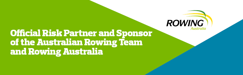 Official Risk Partner and Sponsor of the Australian Rowing Team and Rowing Australia.